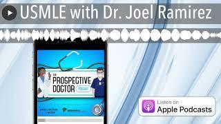 USMLE with Dr. Joel Ramirez