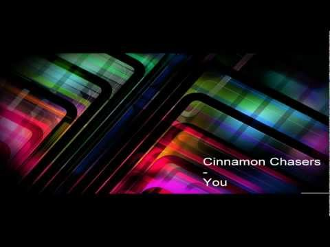 Cinnamon Chasers - You (HD)