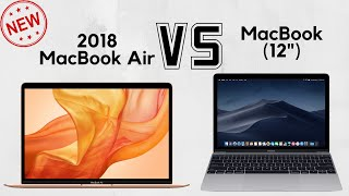 Should you get the 2018 MacBook Air or the MacBook?