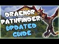 Draenor Pathfinder Updated Achievement Guide - Get WoD Flying and the Soaring Skyterror Mount