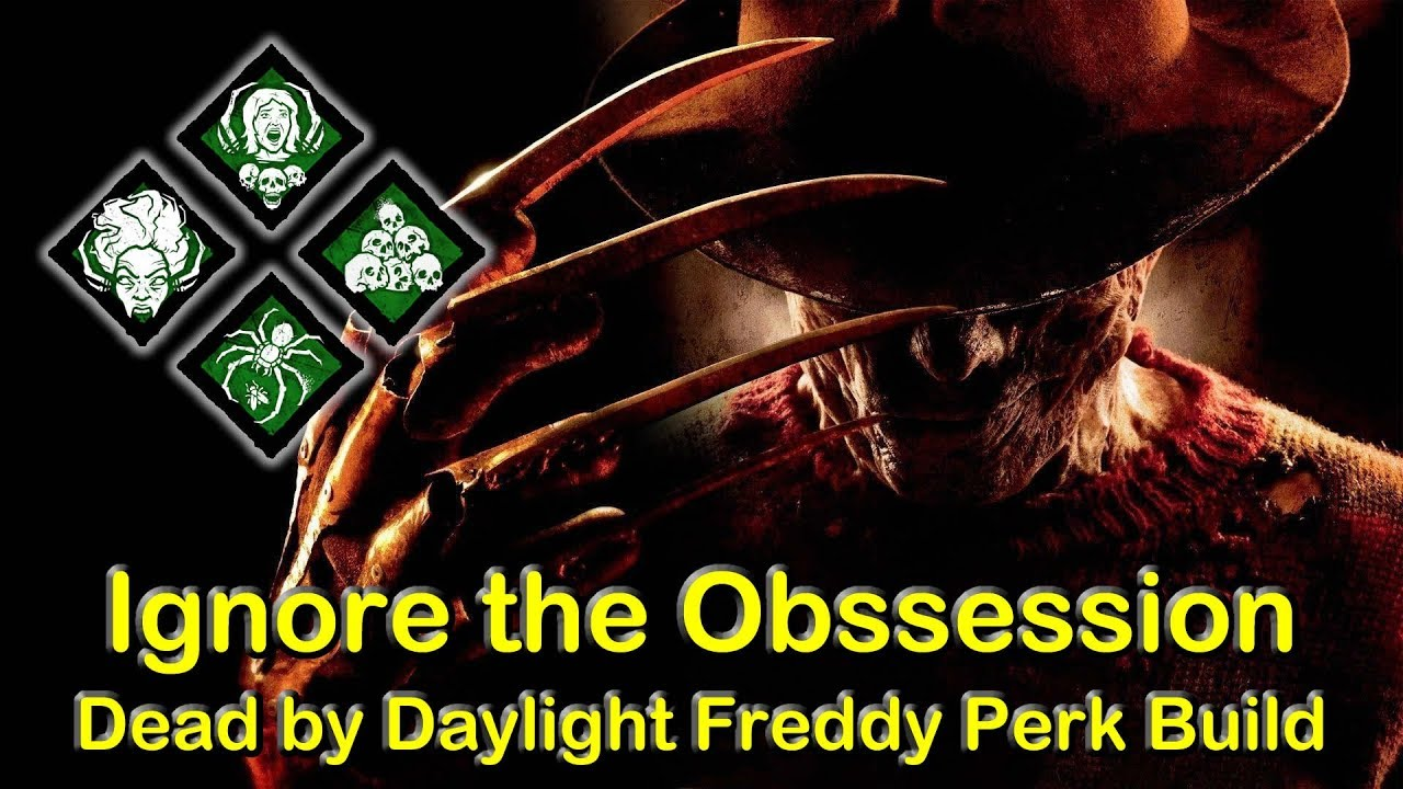 Ignore the Obsession Perk Build | Freddy Kruger The Nightmare - Dead by  Daylight DBD