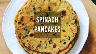 How To Cook Healthy Vegetarian Spinach Pancakes