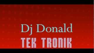 Dj Donald - Tek Tronik (Original Mix)