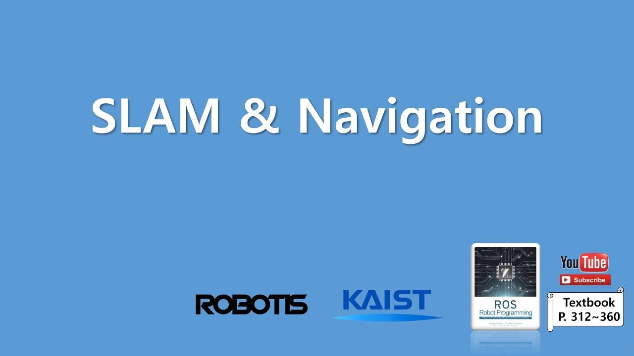 Chapter 11 SLAM and Navigation