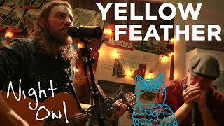 """Yellow Feather, """"Lucille"""" Night Owl 