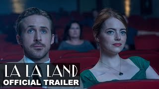 "La La Land Official Movie Trailer ""Dreamers"""