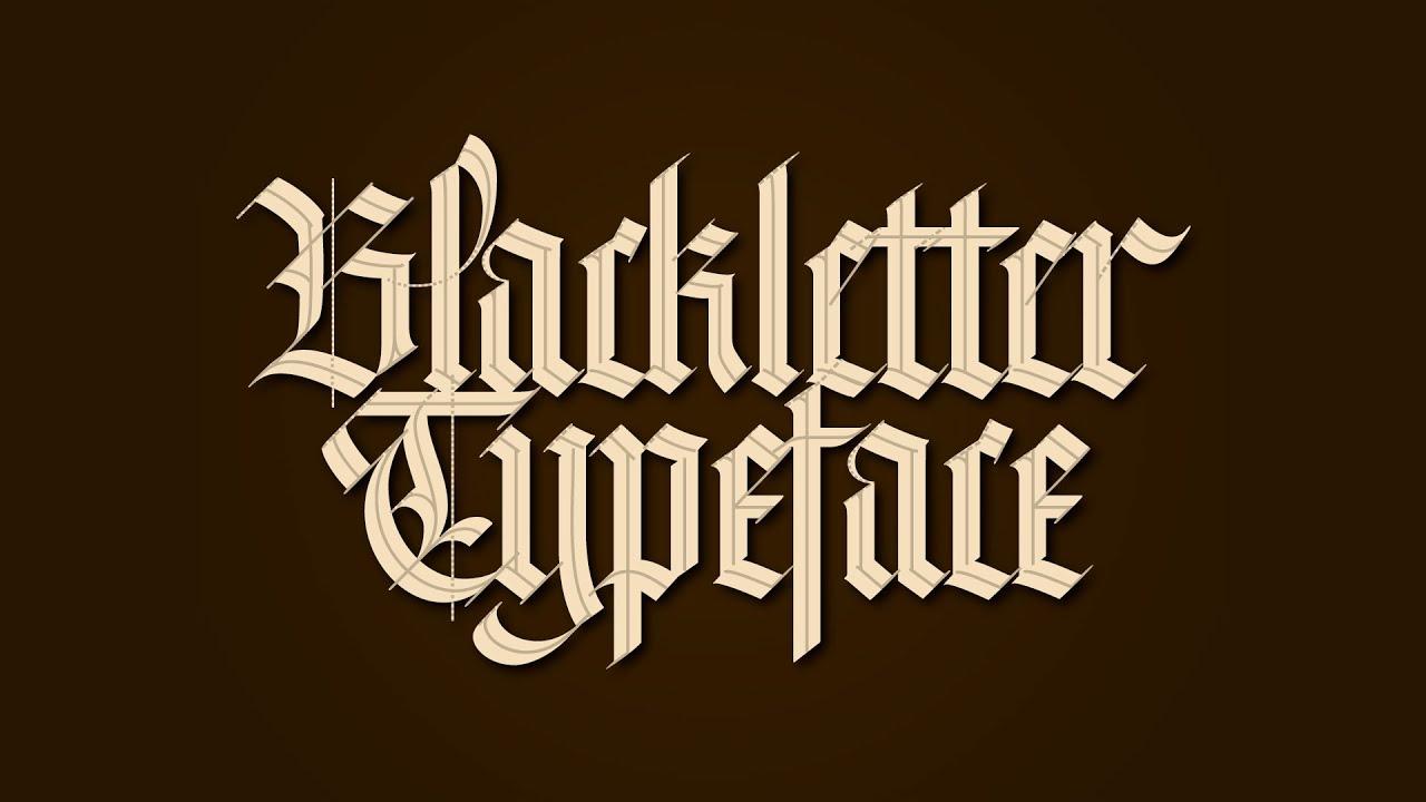 Blackletter Typeface On Behance