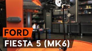 Vgradnja spredaj levi Šipka stabilizatorja FORD FIESTA: video priročniki