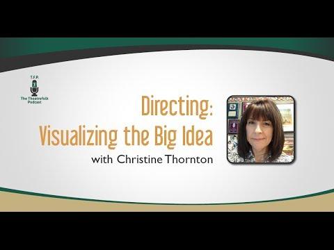 Directing: Visualizing the Big Idea