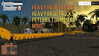 Farming Simulator 2015 Mods-Heavy Haul Trailer, Dump Truck, Chevy Heavy Haul and More!