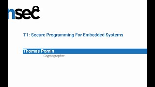 NorthSec 2019 – Thomas Pornin – T1: Secure Programming For Embedded Systems