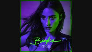 BANKS - Gimme (LOOPED + REVERB + BRAKED + SCRATCHED + BASS BOOSTED + CHOPPED)
