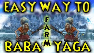 Wizard101:  QUICK AND EASY WAY TO FARM BABA YAGA