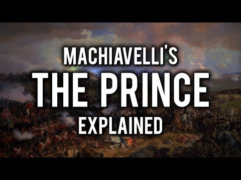 Machiavelli - The Prince Explained In 3 Minutes