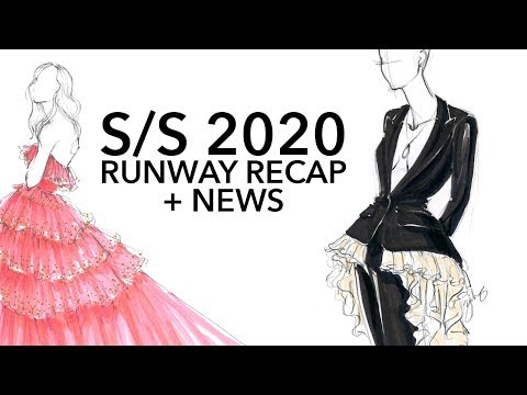 Spring 2020 Fashion Shows + News Discussion