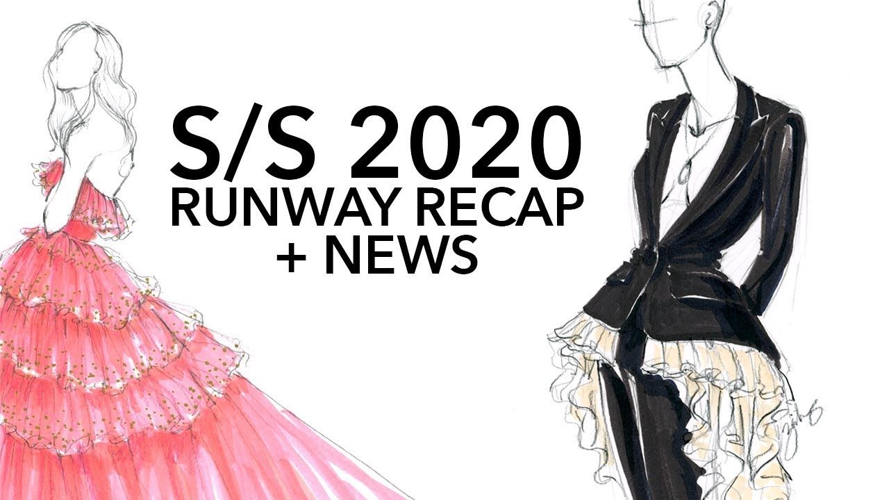 Spring 2020 Fashion Shows News Discussion