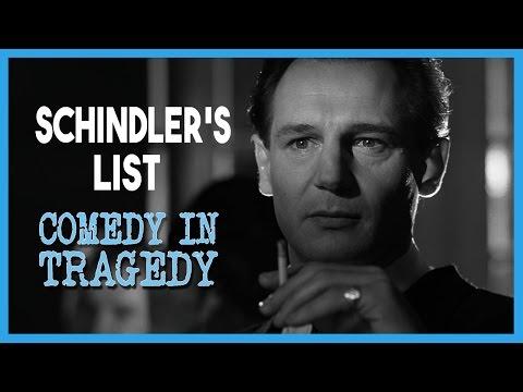 Schindler's List : Comedy In Tragedy