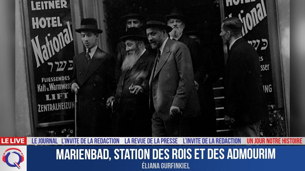 Marienbad, station des rois et des admourim - Un jour notre Histoire du 9 juillet 2021
