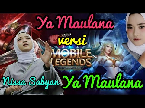 Ya Maulana - Nissa Sabyan Versi Mobile Legends (68Hero Ter Update)