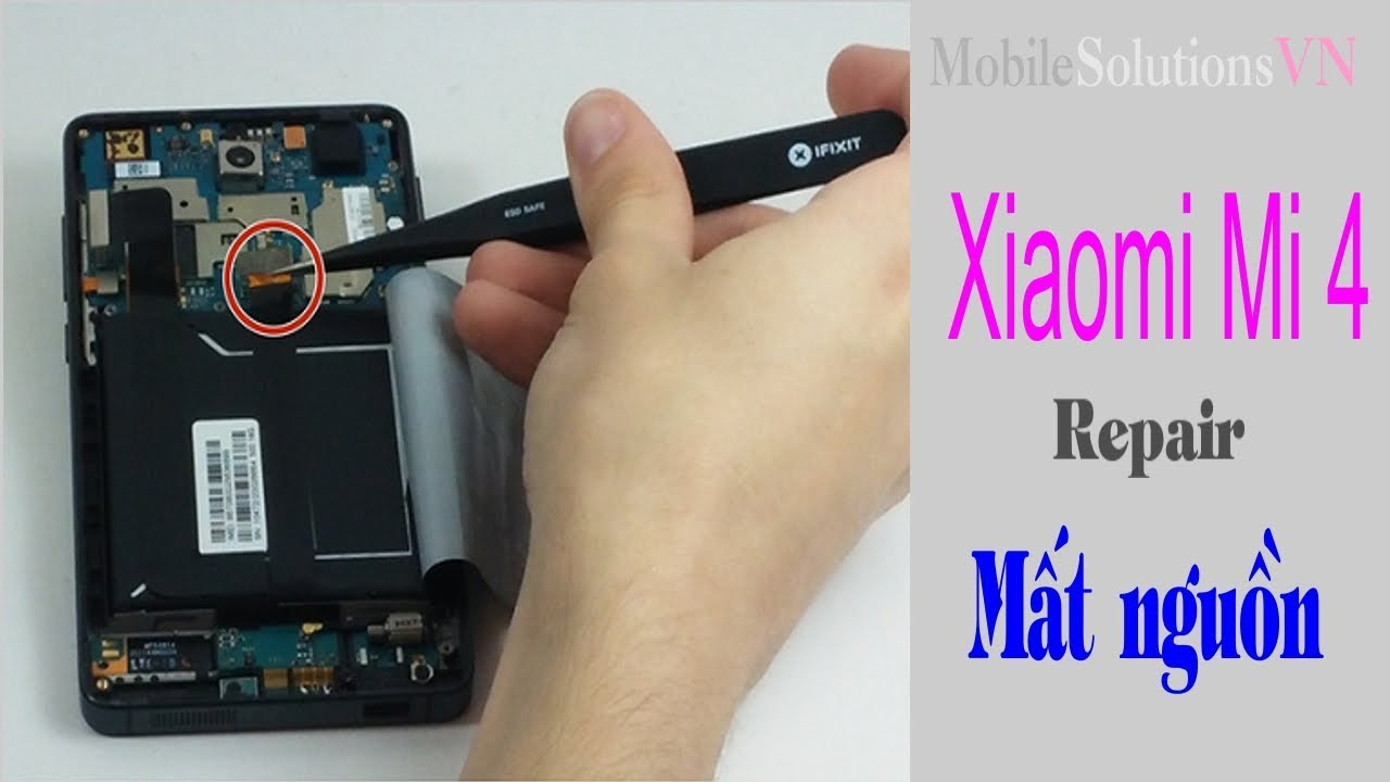 Sửa Xiaomi Mi 4 Mất Nguồn nhanh,đơn giản| MobileSolutionsVN