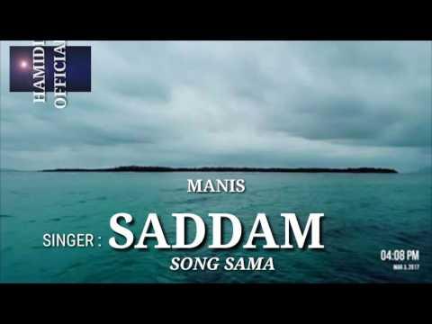 Saddam - Manis (Lagu Bajau 2017)
