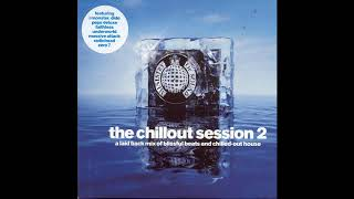Ministry Of Sound - The Chillout Session 2 [CD2] (UK Release, #Cat: MOSCD20)