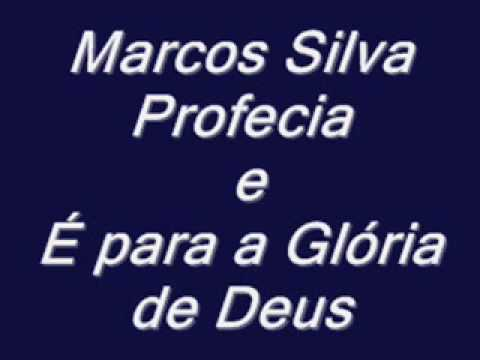 Marcos Silva  Profecias