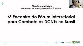 Lívia Faller - Ações do MS na Secretaria de Atenção Primária à Saúde para o combate as DCNTs