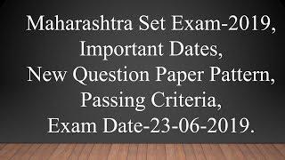 Maharashtra SET exam 2019. Revised Question paper pattern, passing criteria.