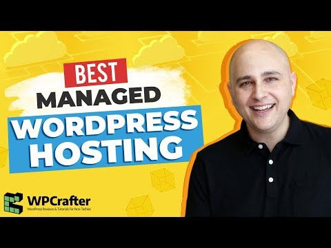 Best Managed WordPress Hosting Companies & How To Choose The Right Website Host For You