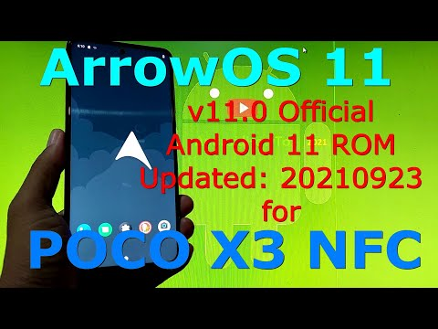 ArrowOS 11 OFFICIAL for Poco X3 NFC (Surya) Android 11 - Updated: 20210923
