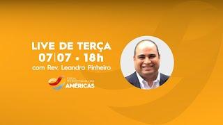 LIVE 07.07.20 | Rev. Jr Vargas e Rev Leandro Pinheiro