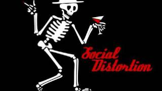 Social Distortion ~ Dont take me for granted