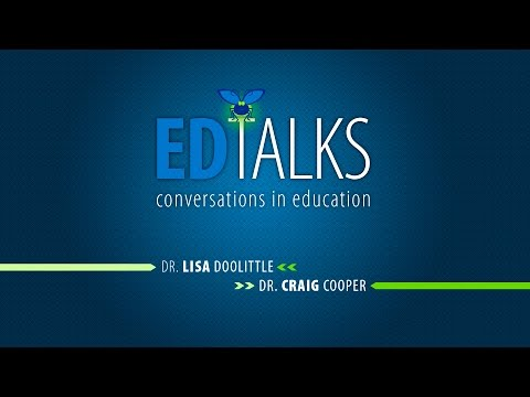ED Talks: Conversations in Education with Lisa Doolittle and Dean Craig Cooper
