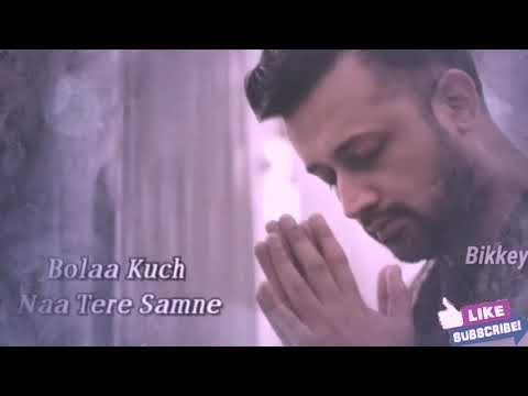 Atif Aslam Best Song Whatsapp Status 2019