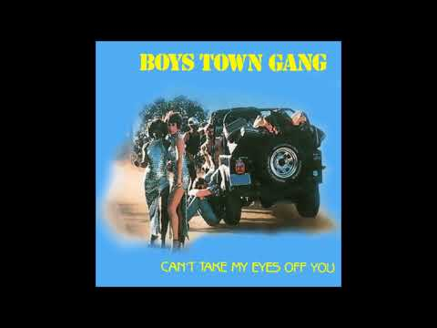 """Boys Town Gang - Can't Take My Eyes Off You (7"""" Version) [HQ Audio]"""