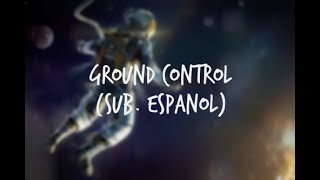 Ground Control (feat. Tegan and Sara) - All Time Low | Sub. Español