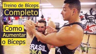 Treino de Bíceps Completo - Como aumentar o Bíceps