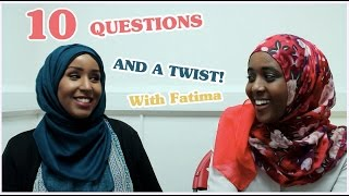 10 questions with twist - with Fatima Ahmed