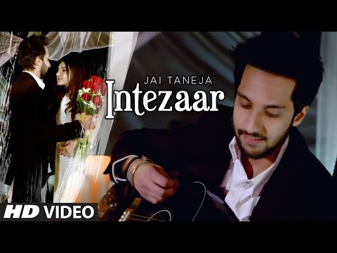 """INTEZAAR""Latest Video Song 