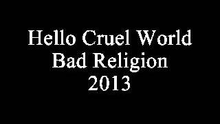 12- Bad Religion - Hello Cruel World - Legendado Portugues
