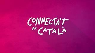 Connecta't al català - Campanya 2018 (espanyol)