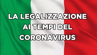 LA LEGALIZZAZIONE AI TEMPI DEL CORONAVIRUS