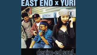 Provided to YouTube by TuneCore Japan DA・YO・NE · EAST END + YURI ...
