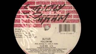 Follow me - Aly Us (Full Intention REMIX)