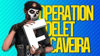 OPERATION DELET CAVEIRA | Rainbow Six Siege
