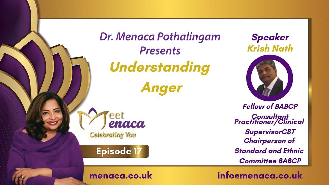 Download Meet Menaca - Ep. 17: Understanding Anger