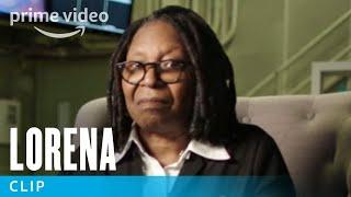 Lorena - Clip: Whoopi | Prime Video