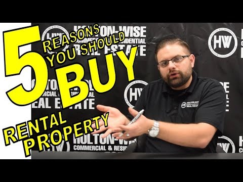 The Top 5 Reasons You Should Buy Rental Property