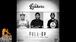 Baixar - La Leakers Ft Kid Ink Sage The Gemini Iamsu Pull Up Remix Prod 89 Thizzler Com Grátis
